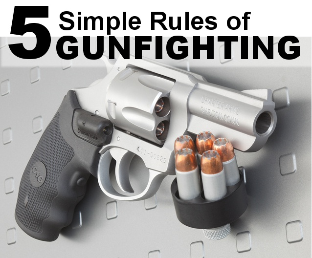 5 Simple Rules of GUNFIGHTING