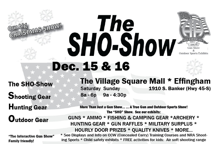 SHO-Show Gun Show this weekend in Effingham!