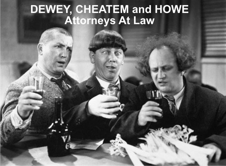 Dewey Cheatem And Howe >> Smith Enterprises hasn't heard about stirring pooh ...