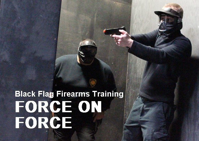 TRAINING:  Black Flag's Force on Force training course, open to civilians, is money well spent