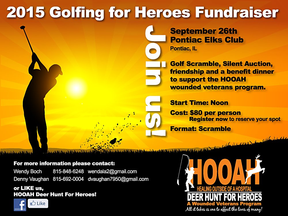 JOIN US in PONTIAC, IL on SEPT. 26th:  HOOAH Deer Hunt for Heroes golf outing