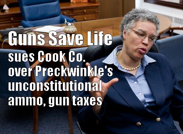 GUNS SAVE LIFE v. ALI:  Lawsuit filed today against Cook County's ammo, gun taxes.