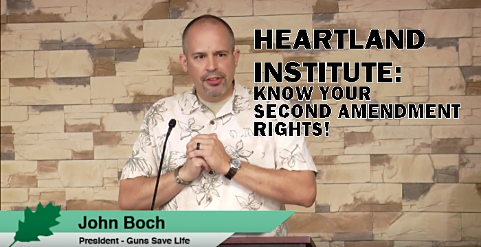 GSL AT HEARTLAND INSTITUTE:  Know your Second Amendment rights