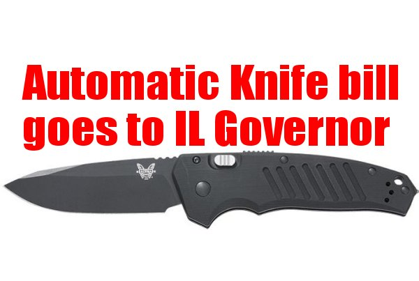 KNIFE SENSE:  Automatic knives go to IL Governor for final approval