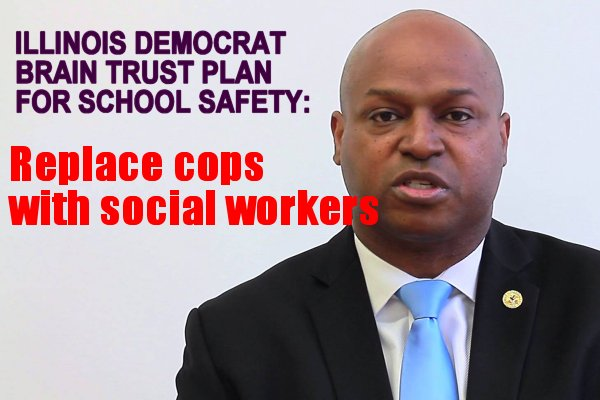 IL DEMOCRAT PLAN:  Replace school resource cops with social workers