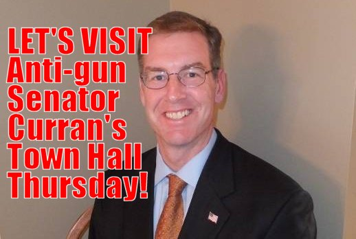 "USE THAT ANGER:  Let's crash Senator John Curran's ""Town Hall"" Thursday evening"